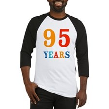 The 95th! Baseball Jersey