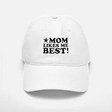 Mom Likes Me Best Baseball Baseball Cap