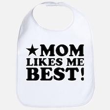 Mom Likes Me Best Bib
