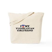 I Love My Yugoslavian Girlfriend Tote Bag