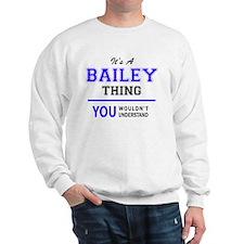 Cute Baileys Sweatshirt
