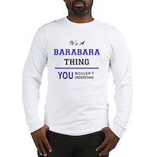 Cute Barabara Long Sleeve T-Shirt