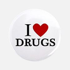 "I love Drugs 3.5"" Button"