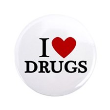 """I love Drugs 3.5"""" Button (100 pack)"""
