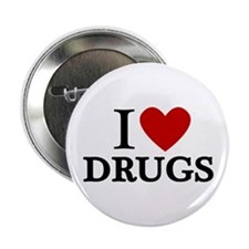 "I love Drugs 2.25"" Button (10 pack)"
