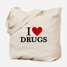 I love Drugs Tote Bag