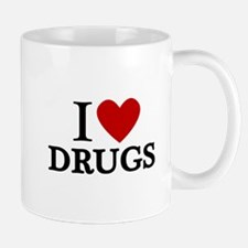 I love Drugs Mug