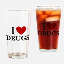 I love Drugs Drinking Glass