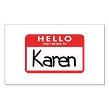 Hello Karen Rectangle Decal
