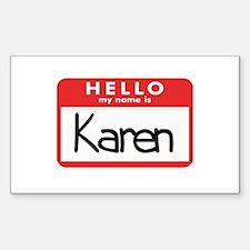 Hello Karen Rectangle Decal