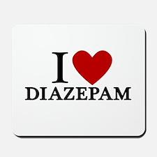 I Love Diazepam Mousepad