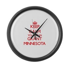 Keep calm you live in Grant Minne Large Wall Clock