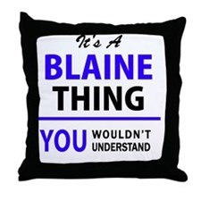 Funny Blaine Throw Pillow