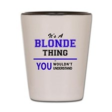 Unique Blond Shot Glass