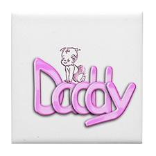 Daddy Pink Tile Coaster