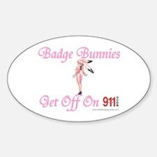 Badge Bunnies Get Off Oval Decal