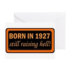 Born in 1927, Still Raising Hell Greeting Cards (P