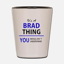Cute Brad Shot Glass
