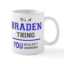Funny Braden Mug