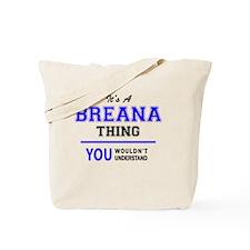 Cute Breana Tote Bag