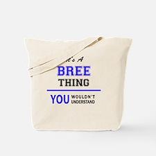 Cute Bree Tote Bag