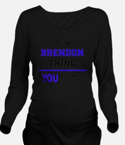 Funny Brendon Long Sleeve Maternity T-Shirt