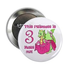 Princess is 3 Years Button