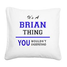 Cute Brian Square Canvas Pillow