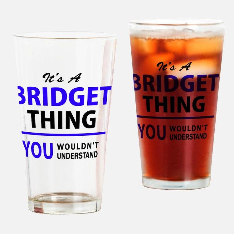 Cute Bridget Drinking Glass