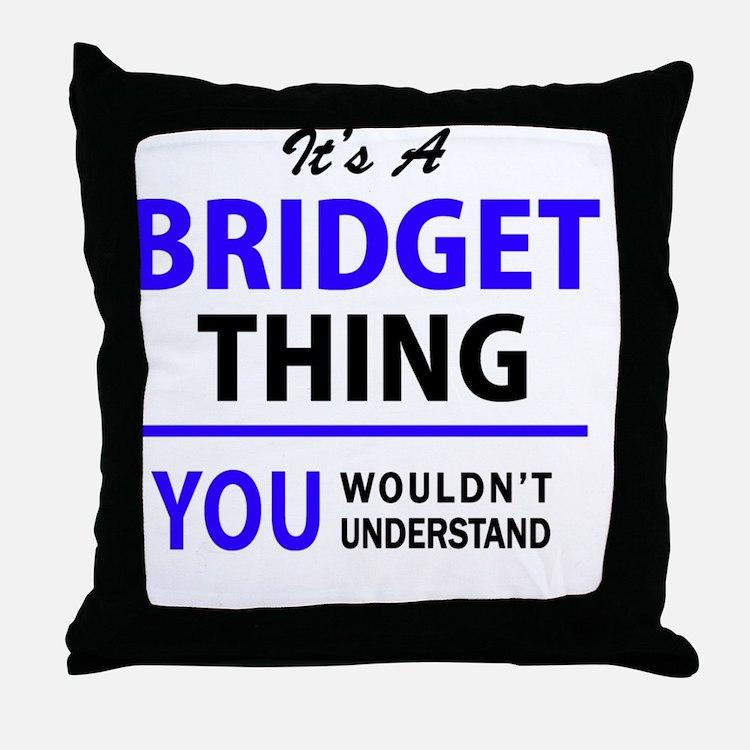Cute Bridget Throw Pillow