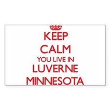 Keep calm you live in Luverne Minnesota Decal