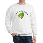 Eat More Corn Sweatshirt