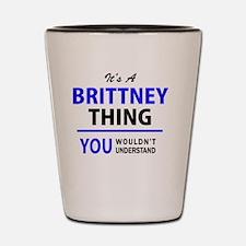 Funny Brittney Shot Glass