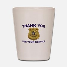 POLICE THANKS Shot Glass