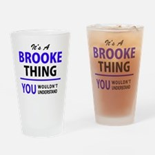 Cute Brooke Drinking Glass
