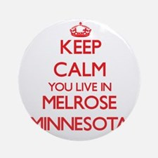 Keep calm you live in Melrose Min Ornament (Round)