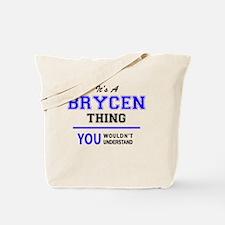 Funny Brycen Tote Bag