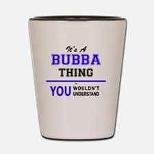Unique Bubba Shot Glass
