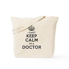 Cute Keep calm im the doctor Tote Bag