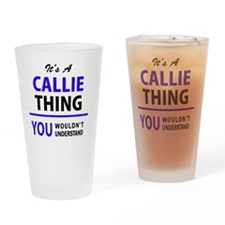 Funny Callie Drinking Glass