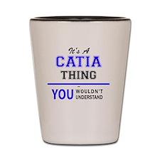 Cute Catia Shot Glass