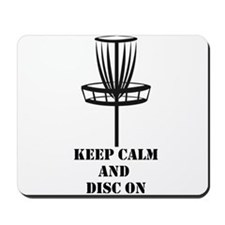 Keep Calm and Disc On Mousepad