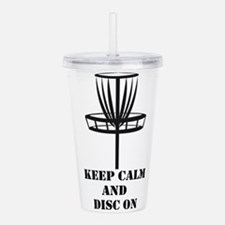 Keep Calm and Disc On Acrylic Double-wall Tumbler