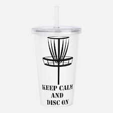 Keep Calm and Disc On Acrylic Double-wall Tumbler