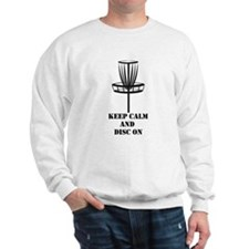 Keep Calm and Disc On Sweatshirt
