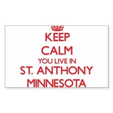 Keep calm you live in St. Anthony Minnesot Decal