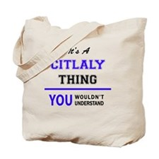 Cute Citlali Tote Bag