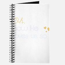 How He Loves Us Journal