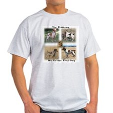 The Brittany The Better Bird Dog Ash Grey T-Shirt