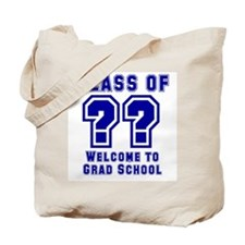 """Class of ?? Welcome..."" Tote Bag"